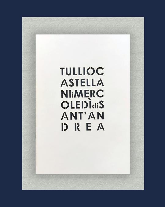 Tullio Castellani, I mercoledì di Sant'Andrea, Edizioni di Maieutica